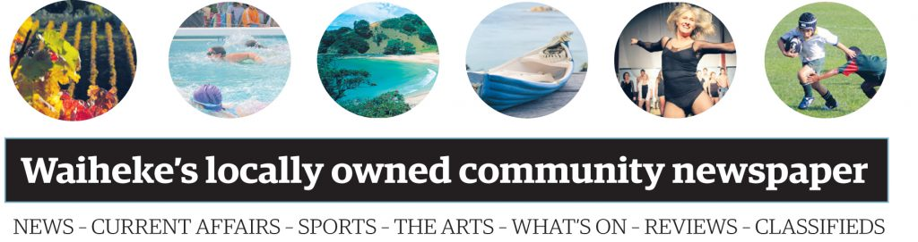Waiheke Gulf News - The Island's locally owned community newspaper